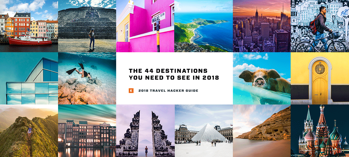 The Guide You Need To Plan Amazing Trips In 2018